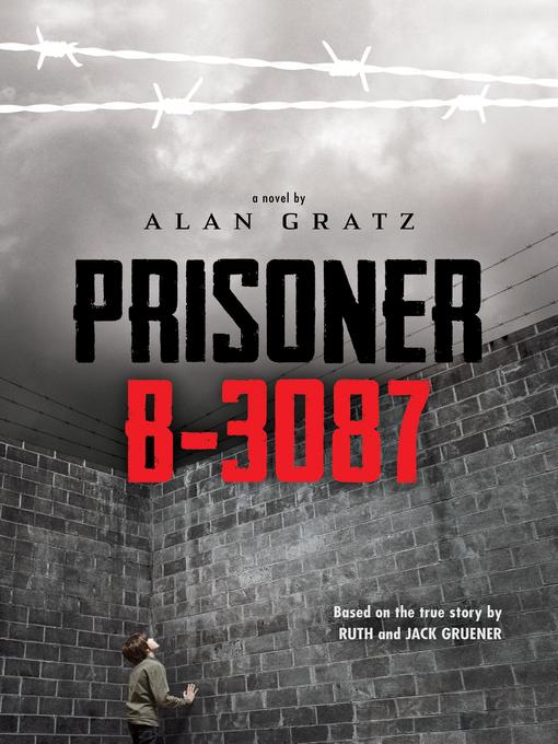 Title details for Prisoner B-3087 by Alan Gratz - Wait list