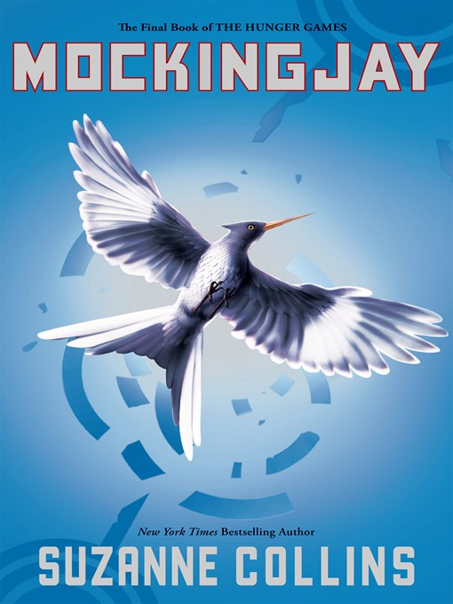 Title details for Mockingjay by Suzanne Collins - Wait list