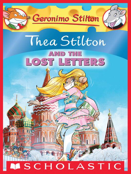 Title details for Thea Stilton and the Lost Letters by Thea Stilton - Wait list