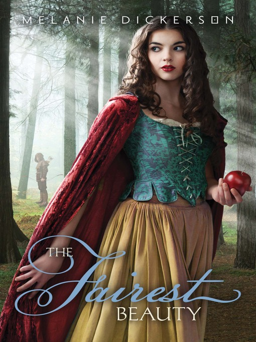 Title details for The Fairest Beauty by Melanie Dickerson - Available