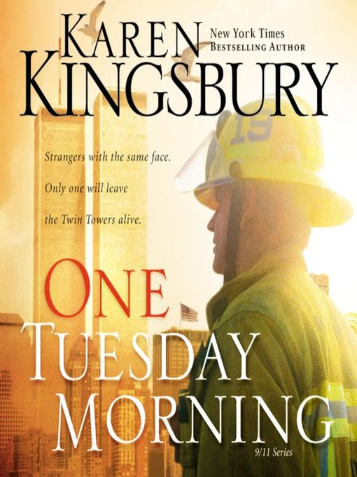 Title details for One Tuesday Morning by Karen Kingsbury - Available
