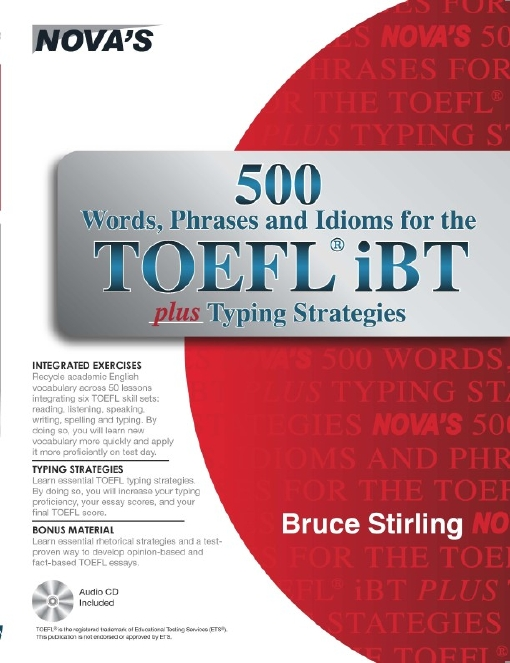Title details for 500 Words, Phrases, Idioms for the TOEFL® iBT plus Typing Strategies by Bruce Stirling - Available