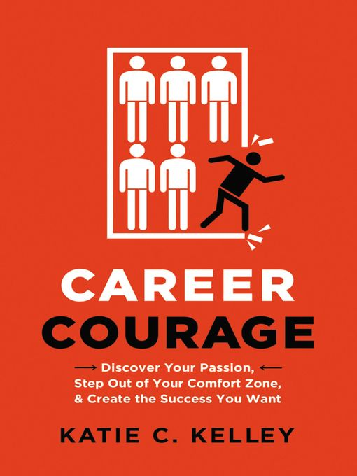 Title details for Career Courage by Katie C. Kelley - Available