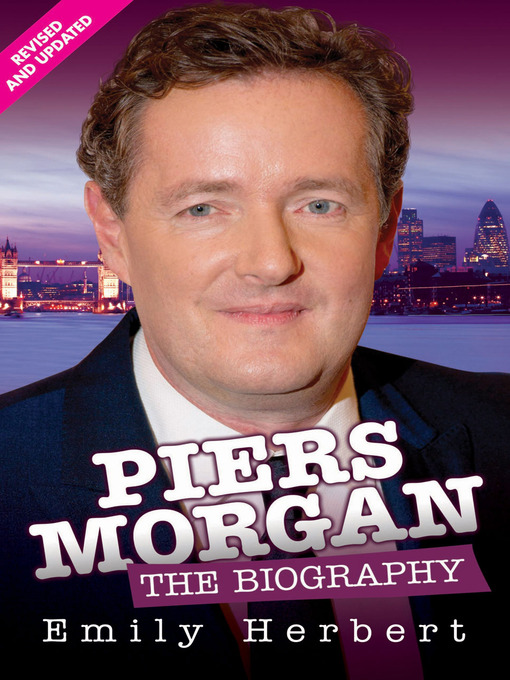 Title details for Piers Morgan by Emily Herbert - Available