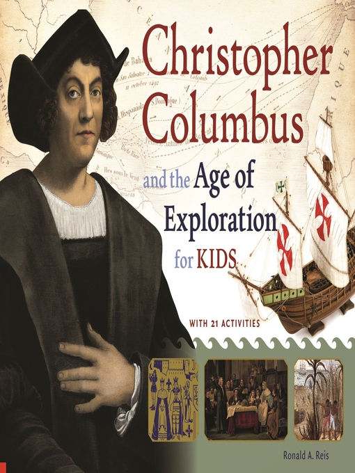 Title details for Christopher Columbus and the Age of Exploration for Kids by Ronald A. Reis - Wait list
