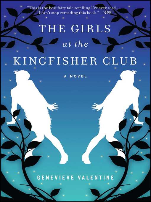 Title details for The Girls at the Kingfisher Club by Genevieve Valentine - Wait list