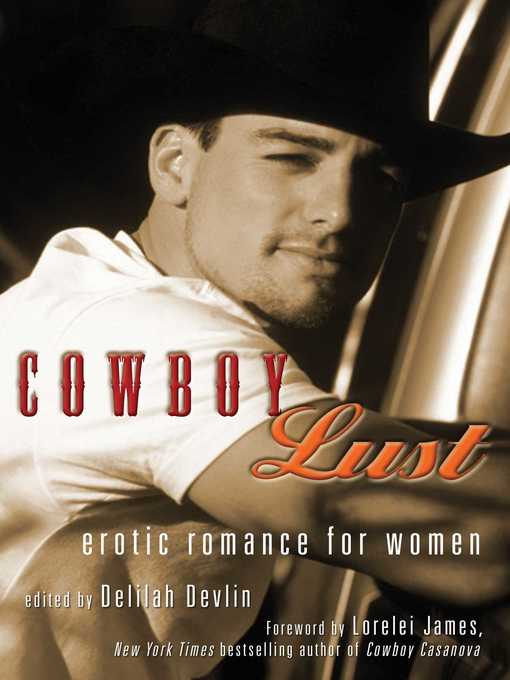 Title details for Cowboy Lust by Delilah  Devlin - Available