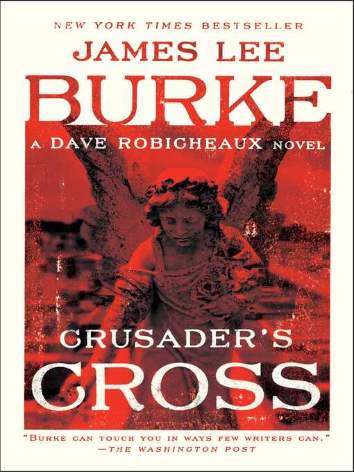 Title details for Crusader's Cross by James Lee Burke - Available