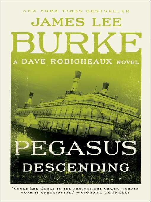 Title details for Pegasus Descending by James Lee Burke - Wait list