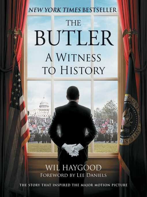 Title details for The Butler by Wil Haygood - Available
