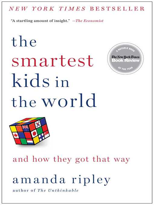 Title details for The Smartest Kids in the World by Amanda Ripley - Available