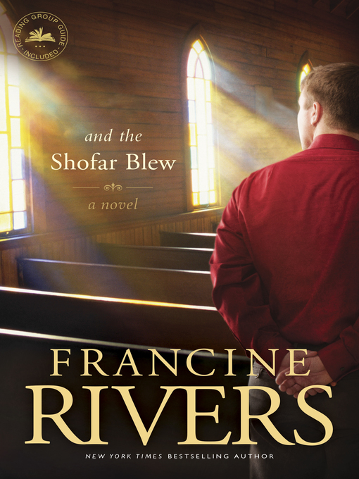 Title details for And the Shofar Blew by Francine Rivers - Available