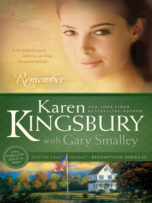 Title details for Remember by Karen Kingsbury - Available