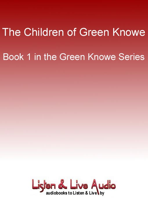 Title details for The Children of Green Knowe by L. M. Boston - Available