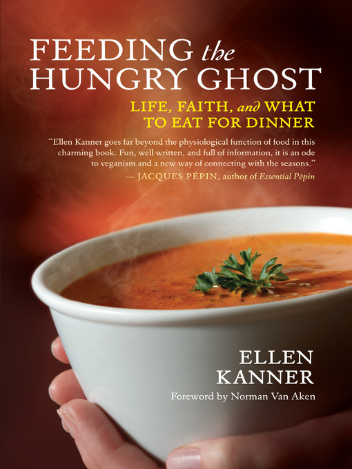 Title details for Feeding the Hungry Ghost by Ellen Kanner - Available