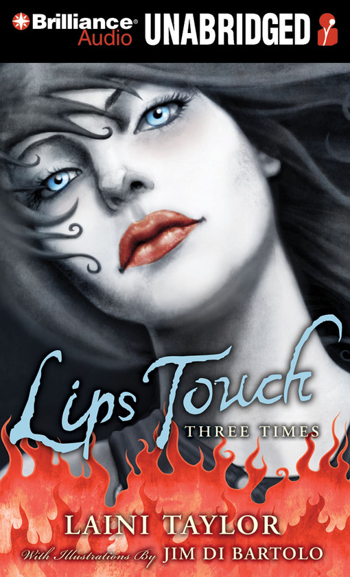 Title details for Lips Touch by Laini Taylor - Wait list