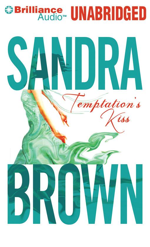 Title details for Temptation's Kiss by Sandra Brown - Wait list