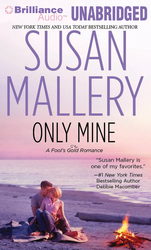 Title details for Only Mine by Susan Mallery - Wait list