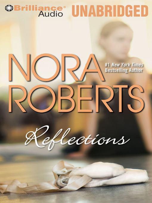 Title details for Reflections by Nora Roberts - Wait list