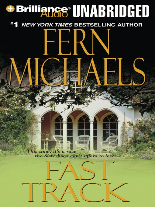 Title details for Fast Track by Fern Michaels - Wait list