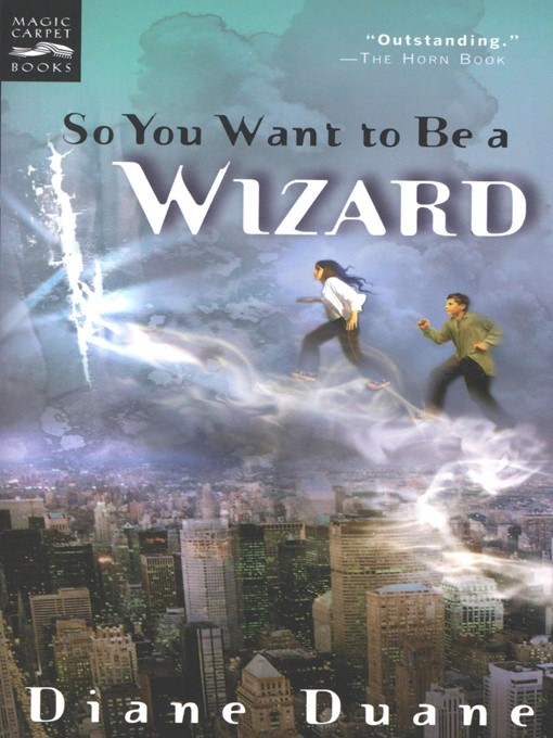 Title details for So You Want to Be a Wizard by Diane Duane - Wait list