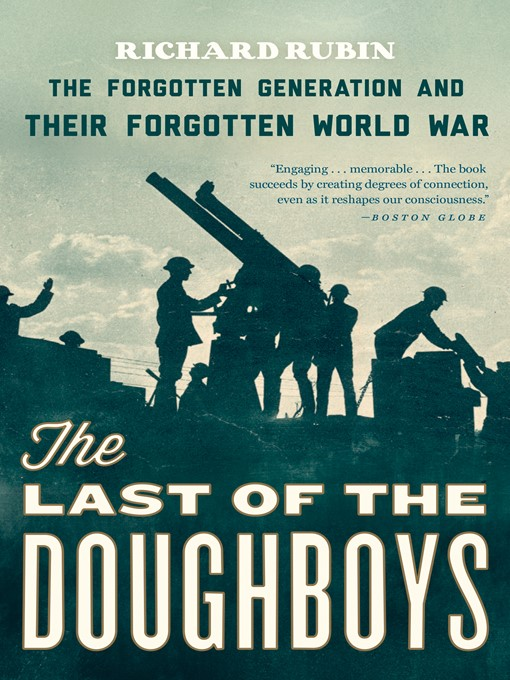 Title details for The Last of the Doughboys by RICHARD RUBIN - Wait list