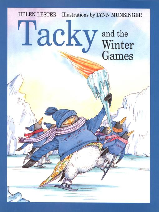 Title details for Tacky and the Winter Games by Helen Lester - Available