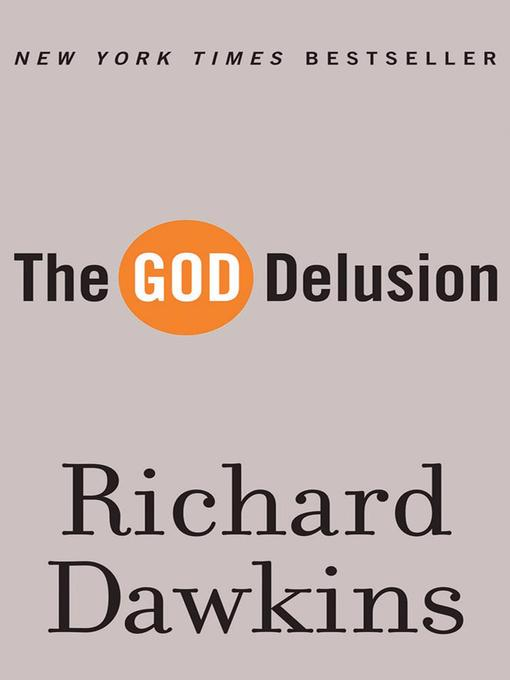 Title details for The God Delusion by Richard Dawkins - Available