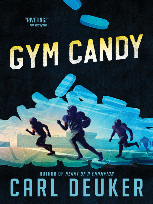 Title details for Gym Candy by Carl Deuker - Available