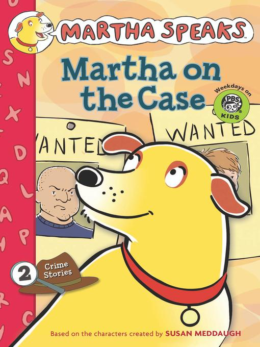 Title details for Martha on the Case by Susan Meddaugh - Available