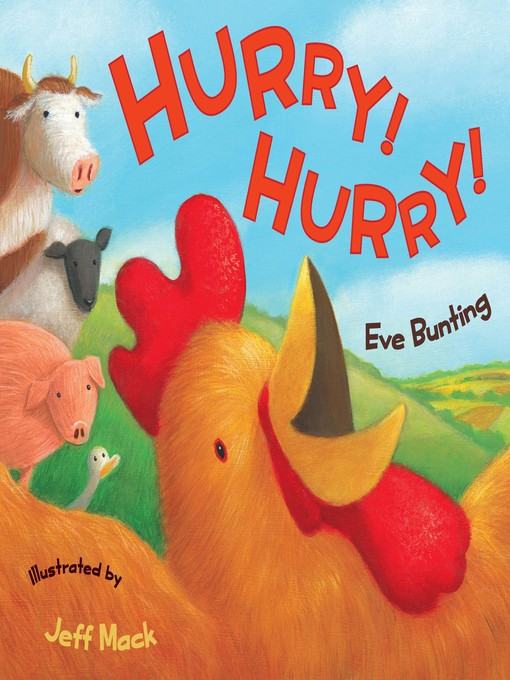 Title details for Hurry! Hurry! by Eve Bunting - Available