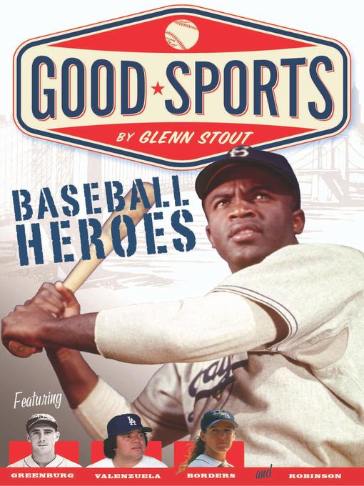 Title details for Baseball Heroes by Glenn Stout - Available