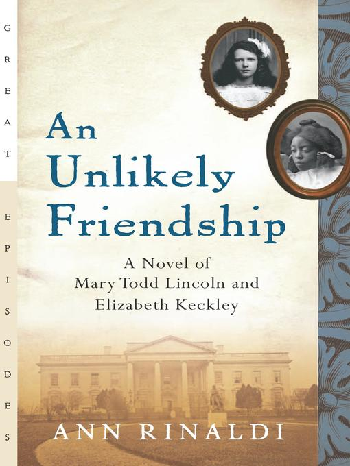 Title details for An Unlikely Friendship by Ann Rinaldi - Wait list
