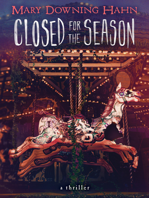 Title details for Closed for the Season by Mary Downing Hahn - Available