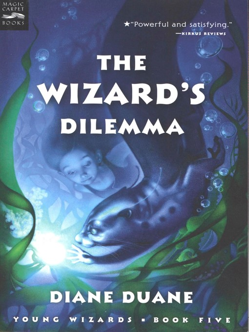 Title details for The Wizard's Dilemma by Diane Duane - Available