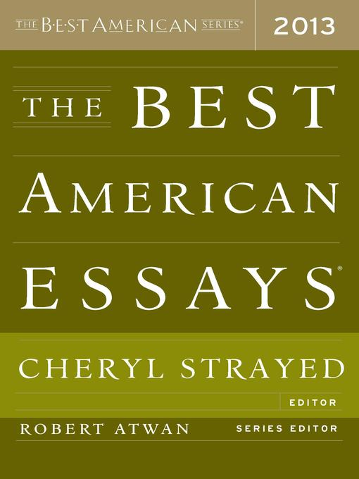 Title details for The Best American Essays 2013 by Robert Atwan - Wait list