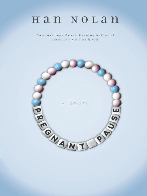 Title details for Pregnant Pause by Han Nolan - Available