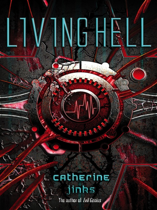 Title details for Living Hell by Catherine Jinks - Available