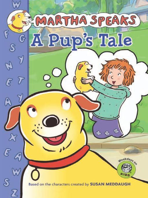 Title details for A Pup's Tale by Susan Meddaugh - Wait list