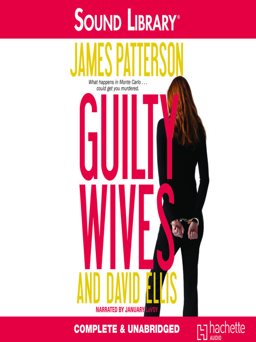 Title details for Guilty Wives by James Patterson - Available