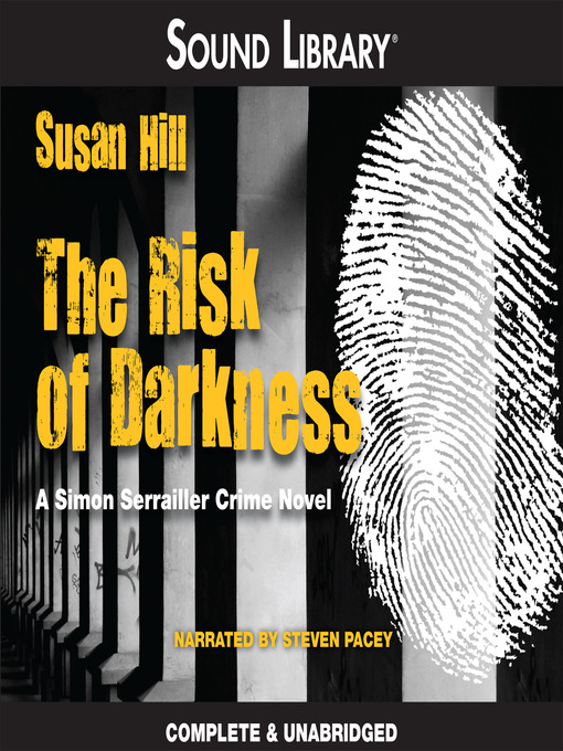 Title details for The Risk of Darkness by Susan Hill - Available