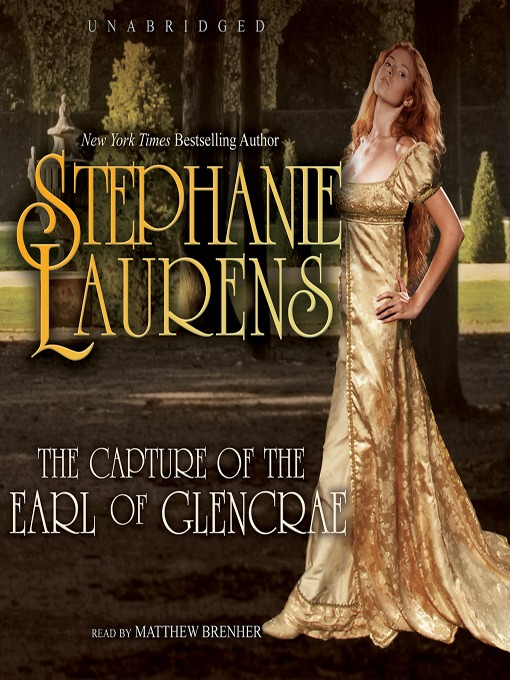 Title details for The Capture of the Earl of Glencrae by STEPHANIE LAURENS - Wait list