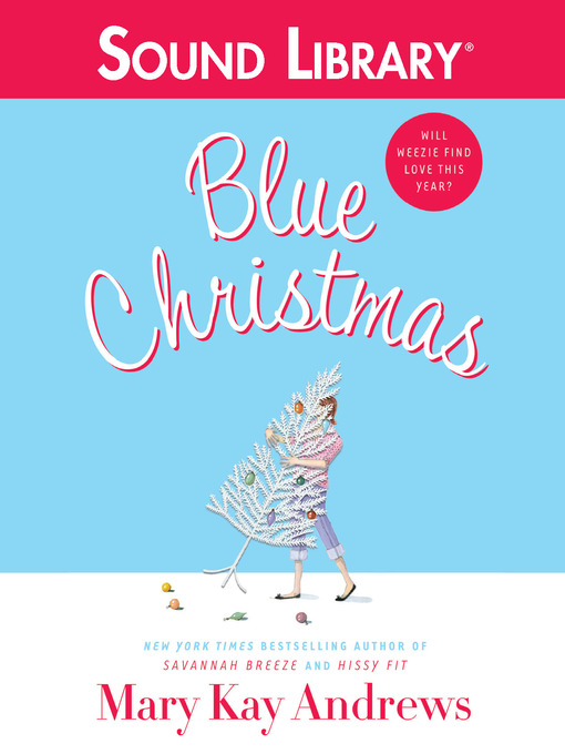 Title details for Blue Christmas by Mary Kay Andrews - Wait list
