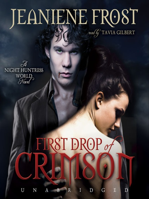 Title details for First Drop of Crimson by Jeaniene Frost - Available