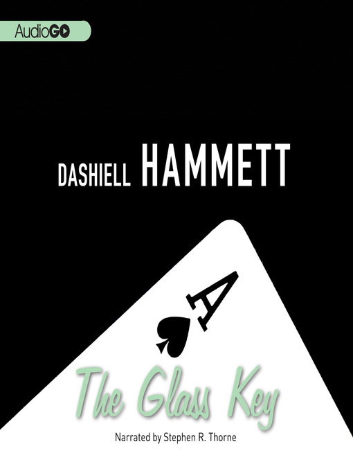 Title details for The Glass Key by Dashiell Hammett - Available