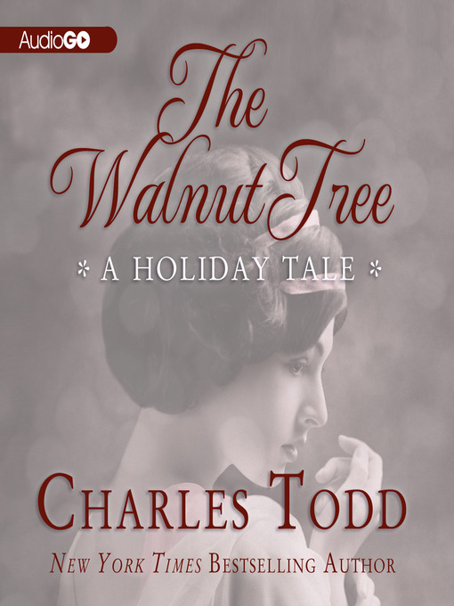 Title details for The Walnut Tree by Charles Todd - Available