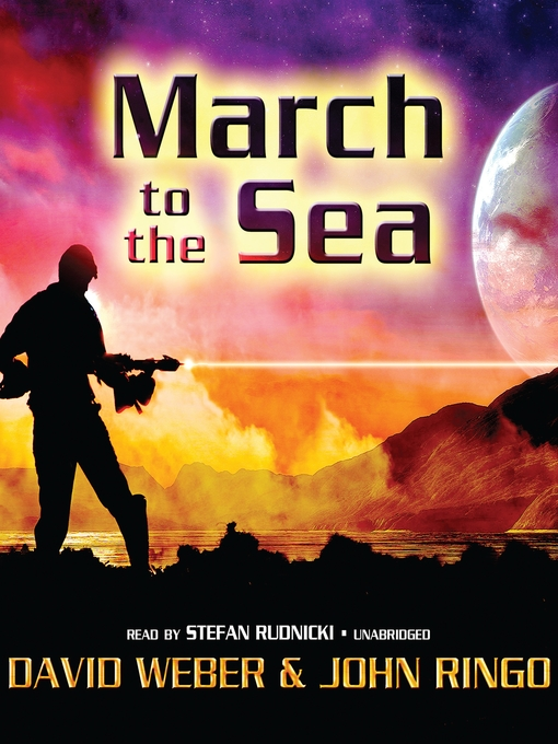 Title details for March to the Sea by David Weber - Wait list