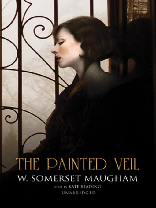 Title details for The Painted Veil by W. Somerset Maugham - Wait list