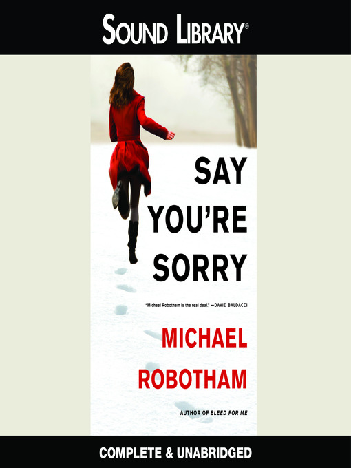 Title details for Say You're Sorry by Michael Robotham - Wait list