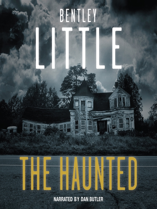 Title details for The Haunted by Bentley Little - Wait list